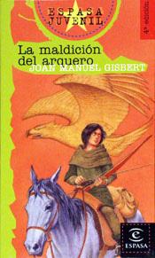 La maldición del arquero  by  Joan Manuel Gisbert