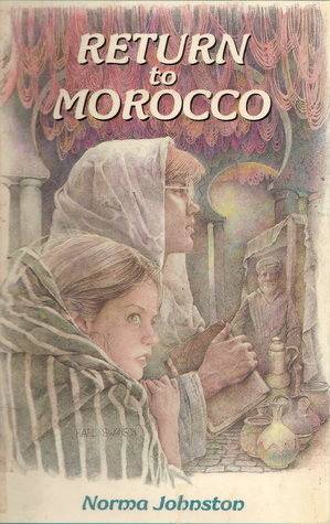 Return to Morocco  by  Norma Johnston