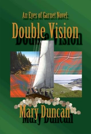 Double Vision, An Eyes of Garnet Novel Mary Duncan