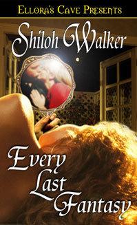 Every Last Fantasy  by  Shiloh Walker