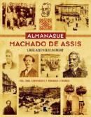Almanaque Machado de Assis  by  Luiz Antonio Aguiar