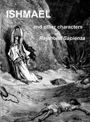ISHMAEL and other characters  by  Raymond Sapienza