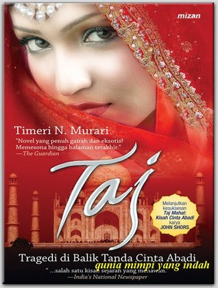 Taj: Tragedi di Balik Tanda Cinta Abadi  by  Timeri N. Murari