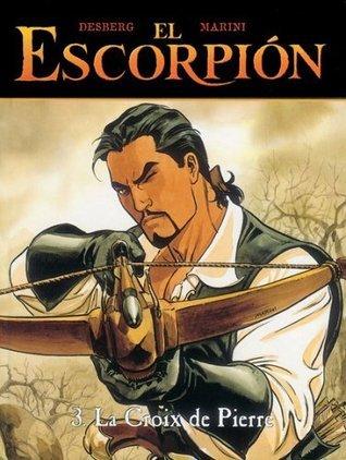 El Escorpion vol. 3: la cruz de Pedro  by  Stephen Desberg