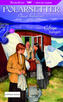 Giftige tunger (Polarnetter, bok 6) Ellinor Rafaelsen
