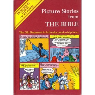 Picture Stories from the Bible: The New Testament in Comic-Strip Form  by  M.C. Gaines