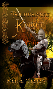 A Tournament Knight  by  Marisa Chenery