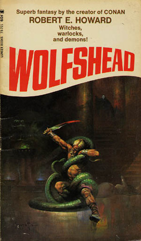 Wolfshead  by  Robert E. Howard