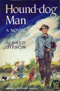 Hound Dog Man  by  Fred Gipson