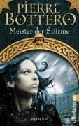 Meister der Stürme (Die Andere, #2)  by  Pierre Bottero