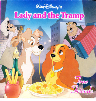Lady and The Tramp - True Friends K.R. Knight