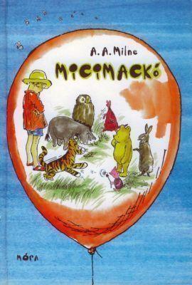 Micimackó  by  A.A. Milne