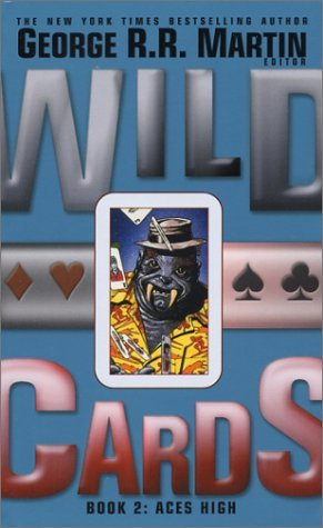Aces High (Wild Cards, #2)  by  George R.R. Martin