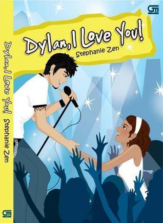 Dylan, I Love You!  by  Stephanie Zen