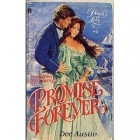 Promise Forever (Dawn of Love, #6) Dee Austin