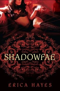 Shadowglass (Shadowfae Chronicles, #2) Erica Hayes