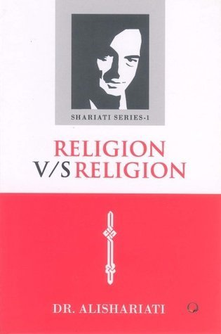 Religion vs Religion Ali Shariati