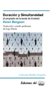 Duración y simultaneidad  by  Henri Bergson