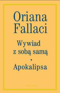 Wywiad z sobą samą. Apokalipsa Oriana Fallaci