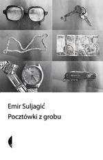 Pocztówki z grobu Emir Suljagić