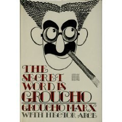 The Secret Word Is Groucho Groucho Marx