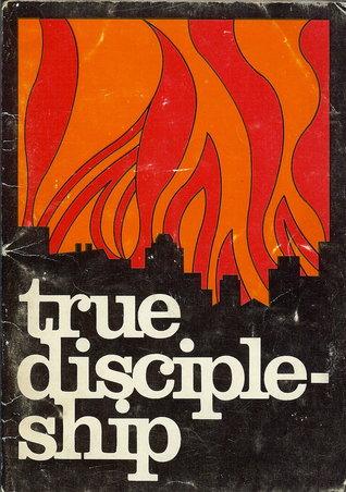 True Discipleship William MacDonald