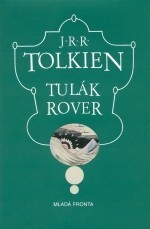 Tulák Rover  by  J.R.R. Tolkien