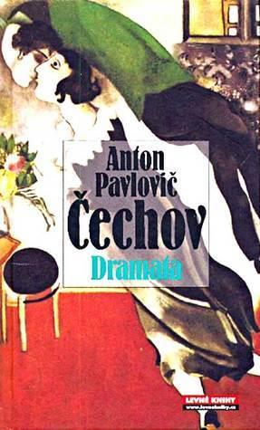 Dramata  by  Anton Chekhov