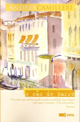 O Cão de Barro  by  Andrea Camilleri