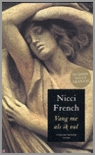 Vang me als ik val  by  Nicci French