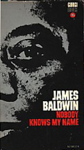 Nobody Knows My Name James Baldwin