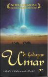 Di Hadapan Umar (Novel Memoar Khulafaur Rasyidin) Khalid Muhammad Khalid
