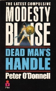 Dead Mans Handle (Modesty Blaise #12)  by  Peter ODonnell