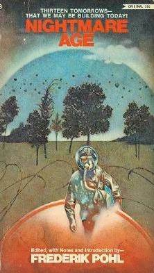 Nightmare Age  by  Frederik Pohl