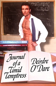 Journal Of A Timid Temptress  by  Deirdre ODare