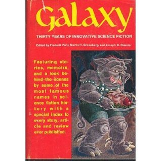 Galaxy: Thirty Years of Innovative Science Fiction Martin H. Greenberg