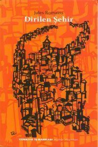 Dirilen Şehir Jules Romains