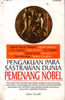 Pengakuan Para Sastrawan Dunia Pemenang Nobel  by  Zen RS
