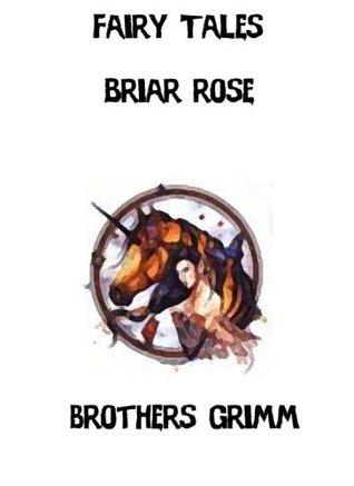 Briar Rose  by  Jacob Grimm