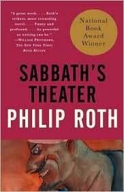 Sabbaths Theatre  by  Philip Roth