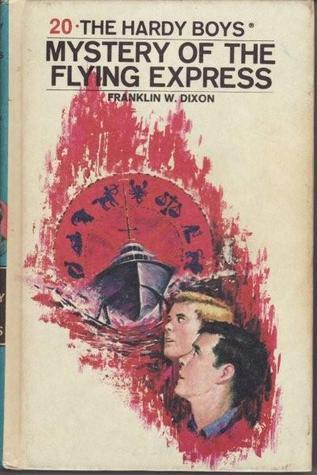 Mystery of the Flying Express (Hardy Boys, #20) Franklin W. Dixon