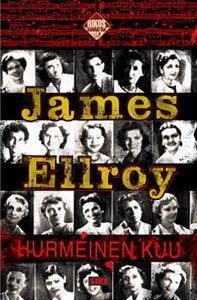 Hurmeinen Kuu (Lloyd Hopkins, #1) James Ellroy