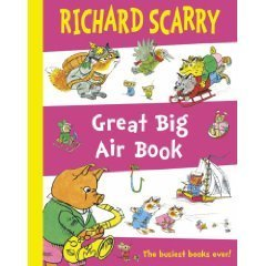 Richard Scarrys Great Big Air Book  by  Richard Scarry