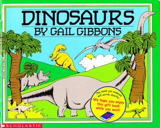 Dinosaurs Gail Gibbons
