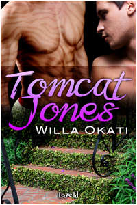 Tomcat Jones (Tomcat Jones, #1) Willa Okati