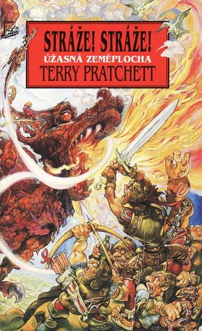 Stráže! Stráže! (Úžasná Zeměplocha, #8) Terry Pratchett