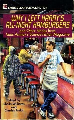 Why I Left Harrys All Night Hamburgers and Other Stories  by  Sheila Williams
