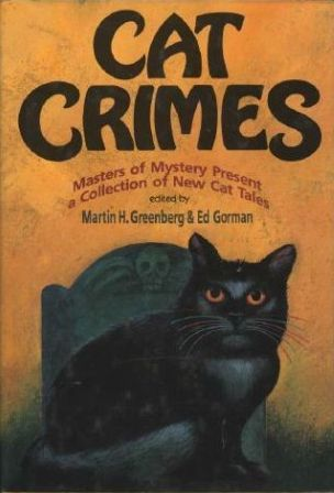 Cat Crimes 1  by  Martin H. Greenberg