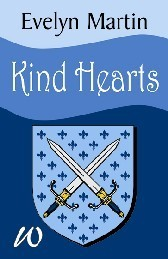 Kind Hearts  by  Evelyn Martin