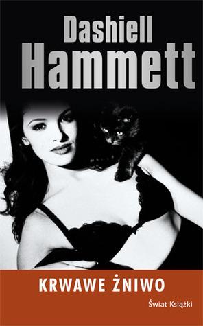 Krwawe żniwo  by  Dashiell Hammett